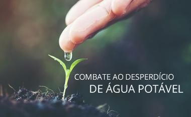 Combate ao desperdício de Água Potável